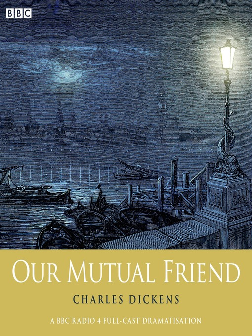 Charles Dickens&#39;s Our Mutual Friend: Part 2 (MP3)
